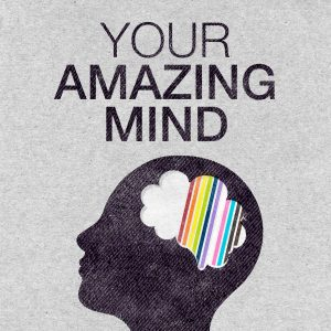 Your Amazing Mind